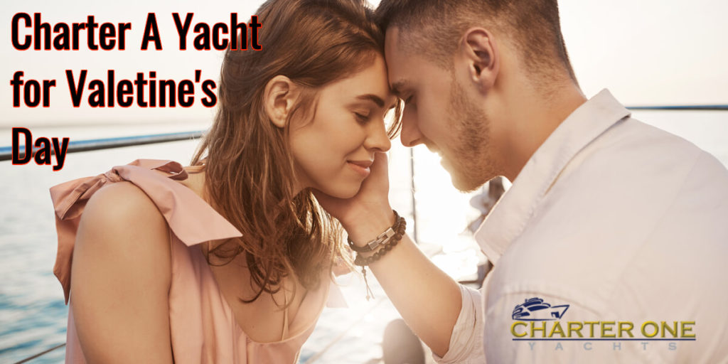 charter a yacht for Valentine's Day | CharterYachtsNow.com